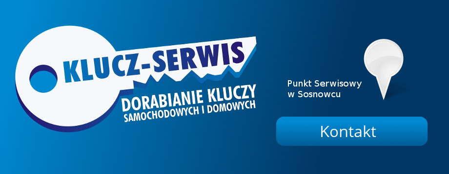 Klucz-Serwis Dorabianie kluczy w Sosnowcu